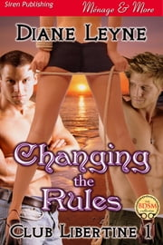 Changing the Rules ebook by Diane Leyne