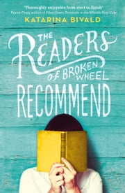 The Readers of Broken Wheel Recommend ebook by Katarina Bivald