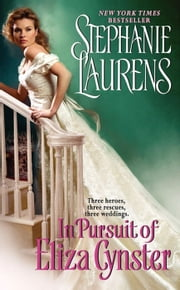 In Pursuit of Eliza Cynster - A Cynster Novel ebook by Stephanie Laurens