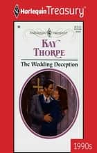The Wedding Deception ebook by Kay Thorpe