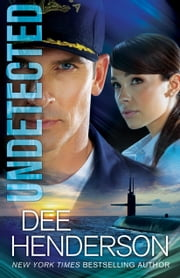 Undetected ebook by Dee Henderson