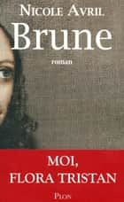 Brune ebook by Nicole AVRIL
