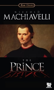 The Prince [Annotated and with Active Content] ebook by Niccolò Machiavelli