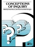 Conceptions of Inquiry ebook by Stuart Brown