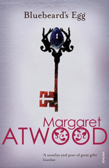 Bluebeard's Egg and Other Stories eBook by Margaret Atwood