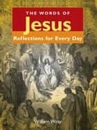 The Words of Jesus eBook by William Wray