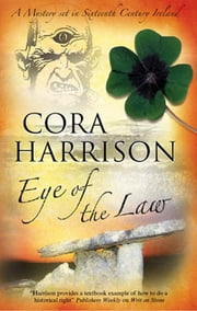 Eye of the Law - A Burren Medieval Mystery 5 ebook by Cora Harrison