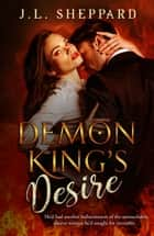 Demon King's Desire ebook by J.L. Sheppard