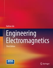 Engineering Electromagnetics ebook by Nathan Ida
