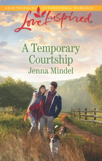 A Temporary Courtship (Mills & Boon Love Inspired) (Maple Springs, Book 3) ebook by Jenna Mindel