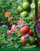 Potager gourmand ebook by Collectif