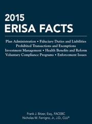2015 ERISA Facts ebook by Frank J. Bitzer, Nicholas W. Ferrigno