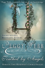 Touched by Angels ebook by Peggy Webb