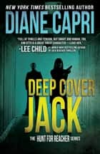 Deep Cover Jack eBook by Diane Capri