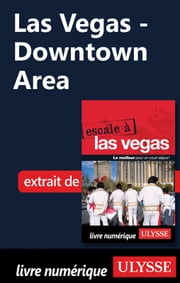 Las Vegas - Downtown Area ebook by Alain Legault