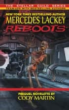 Reboots ebook by Mercedes Lackey