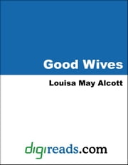 Good Wives ebook by Alcott, Louisa May
