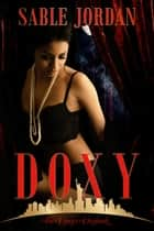 DOXY: The Doxy's Daybook ebook by Sable Jordan