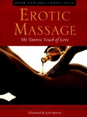 Erotic Massage ebook by Kenneth Ray Stubbs