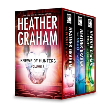 Krewe of Hunters Series Volume 3 - The Night Is Watching\The Night Is Alive\The Night Is Forever ebook by Heather Graham
