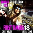 Banged At The Back Of His Bus : First Timers 18 (Virgin Erotica First Time Sex Breeding Erotica) audiobook by Kimmy Welsh
