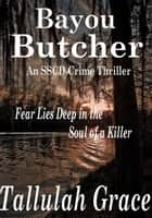 Bayou Butcher ebook by Tallulah Grace