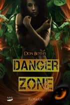 Dangerzone - Roman ebook by Don Both