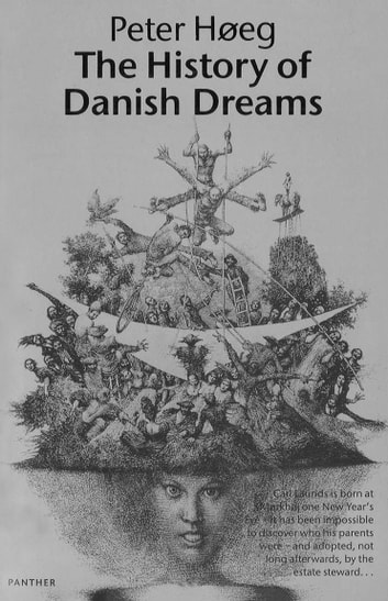 The History Of Danish Dreams ebook by Peter Høeg