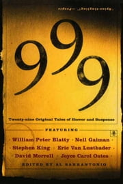 999 - New Stories Of Horror And Suspense ebook by Al Sarrantonio