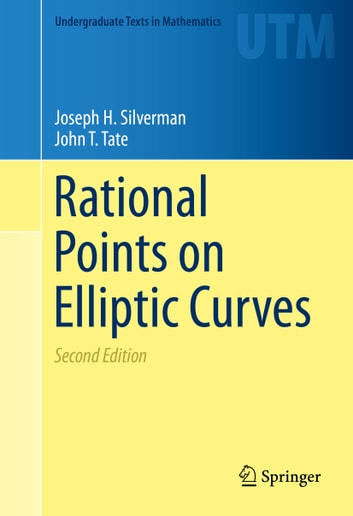 Rational Points on Elliptic Curves ebook by Joseph H. Silverman,John T. Tate