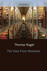 The View From Nowhere ebook by Thomas Nagel