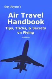 Air Travel Handbook ebook by Dan Poynter