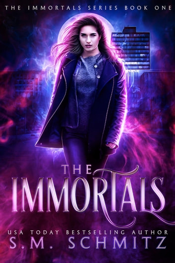 The Immortals - The Immortals Series, #1 ebook by S. M. Schmitz