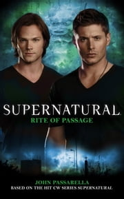Supernatural: Rite of Passage ebook by John Passarella