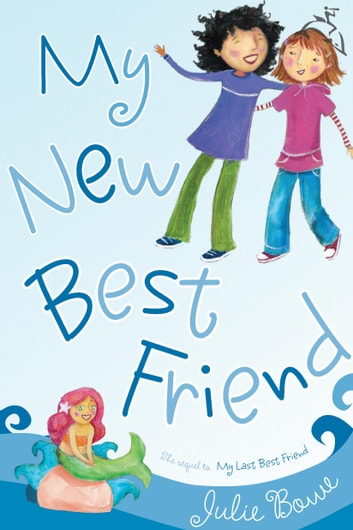 My New Best Friend ebook by Julie Bowe