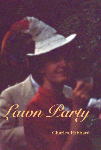 Lawn Party ebook by Charles Hibbard