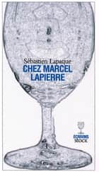 Chez Marcel Lapierre ebook by