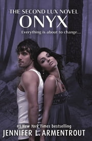Onyx (Lux - Book Two) ebook by Jennifer L. Armentrout