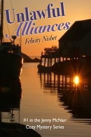 Unlawful Alliances ebook by Felicity Nisbet
