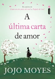A última carta de amor ebook by Jojo Moyes
