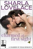 Charmed at First Sight ebook by