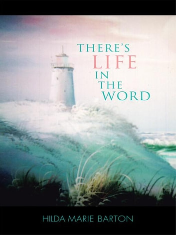 Theres Life in The Word