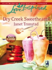 Dry Creek Sweethearts ebook by Janet Tronstad