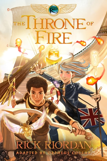 The Kane Chronicles, Book Two: The Throne of Fire: The Graphic Novel ebook by Rick Riordan
