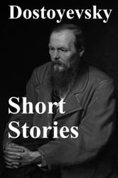 Short Stories ebook by Fyodor Dostoyevsky