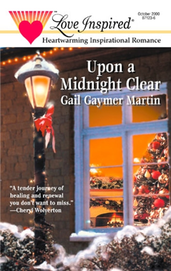 Upon a Midnight Clear ebook by Gail Gaymer Martin