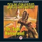 John Sinclair, Folge 37: Dr. Tods Horror-Insel audiobook by John Sinclair, Jason Dark