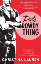 Dirty Rowdy Thing ebooks by Christina Lauren