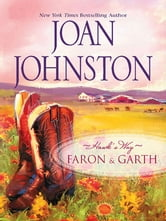 Hawk's Way: Faron & Garth: The Cowboy and the Princess\The Wrangler and the Rich Girl - The Cowboy and the Princess\The Wrangler and the Rich Girl ebook by Joan Johnston