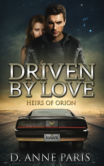 Driven By Love ebook by D. Anne Paris